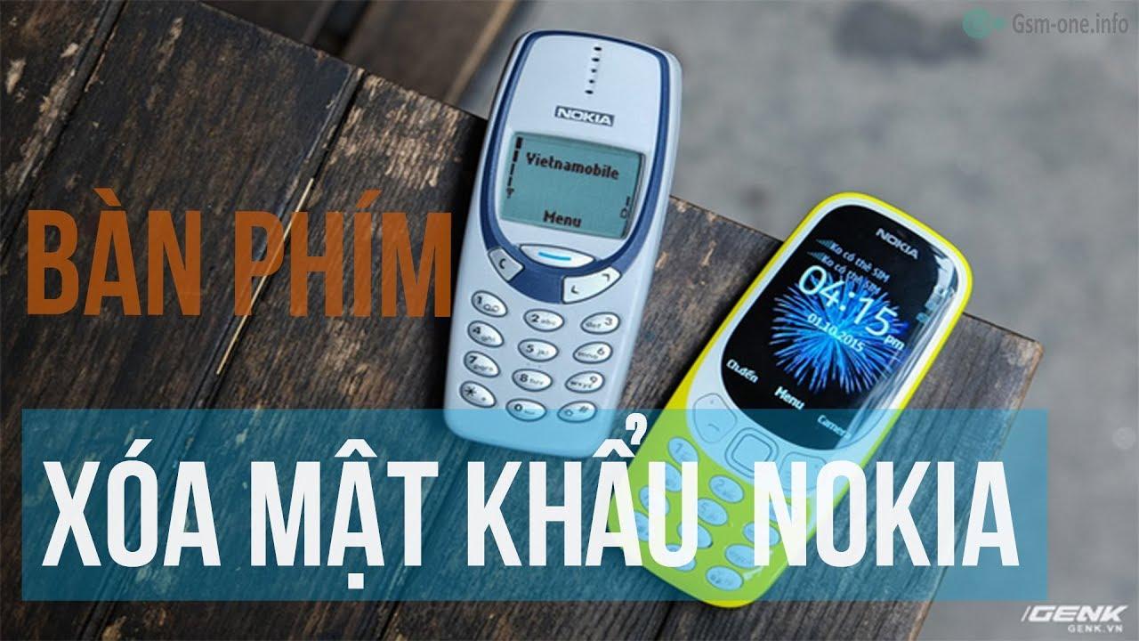 Lấy Lại Mật Khẩu Điện Thoại NOKIA Bàn Phím | Reset security code Nokia Feature phone