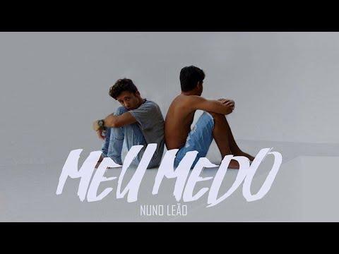 Nuno Leão | Meu Medo (Lyric video)