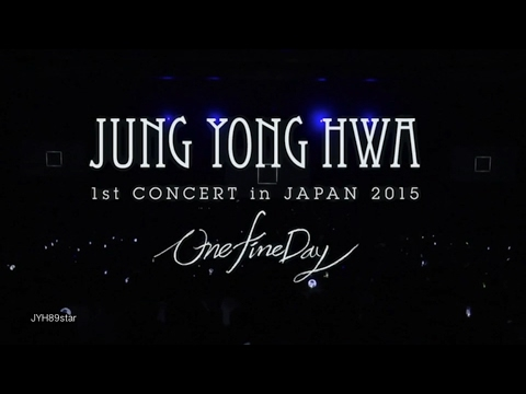 One Fine Day DVD ~ Jung Yong Hwa 1st Concert in Japan 2015 + Premium Mini Live