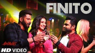Finito Video Song | AMAVAS | Sachiin J Joshi, Vivan, Navneet | Jubin Nautiyal, Sukriti Kakar, Ikka thumbnail