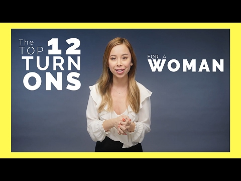 Top 12 Biggest Turn-Ons For Women from YouTube · Duration:  4 minutes 2 seconds