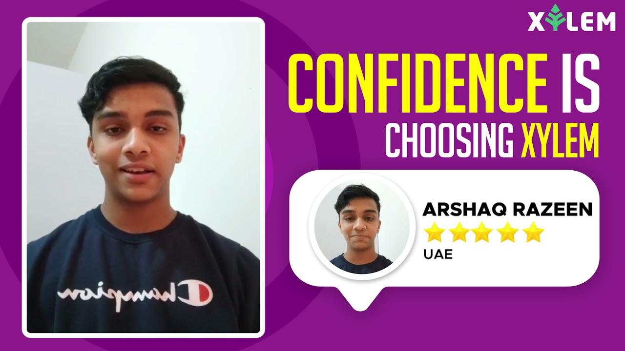 Confidence is Choosing Xylem - ARSHAQ RAZEEN   UAE   NEET 2023 STUDENT   XYLEM LEARNING
