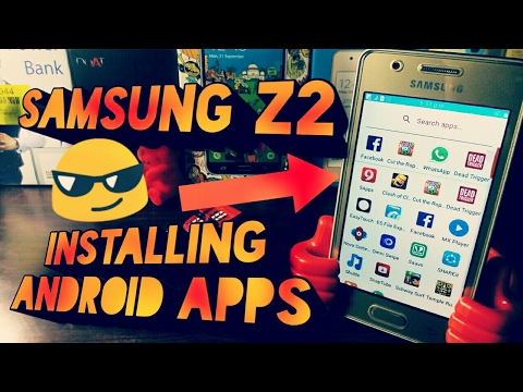 Samsung Z2 Android Apps Installation 2
