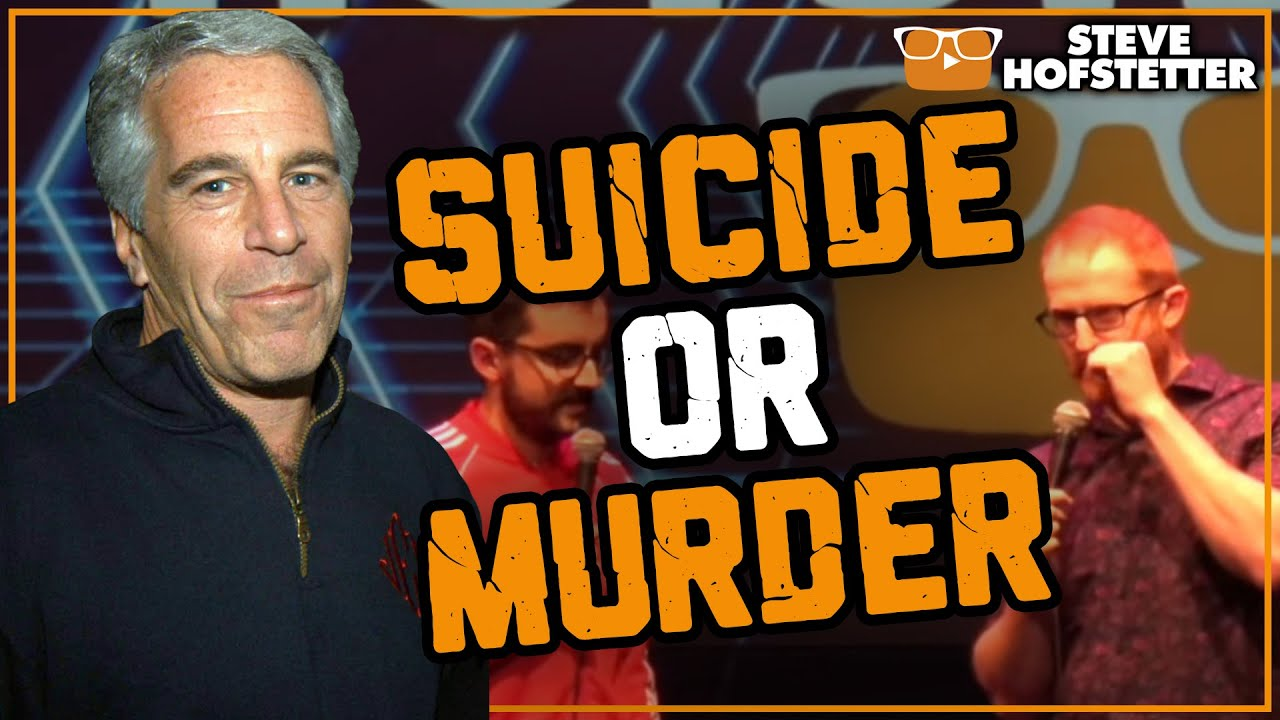Jeffrey Epstein Did Not Kill Himself - Steve Hofstetter