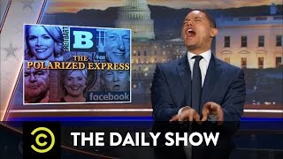 The Daily Show - Polarized Media: Consuming News from Inside Your Bubble