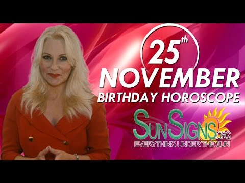 Birthday November 25th Horoscope Personality Zodiac Sign Sagittarius Astrology