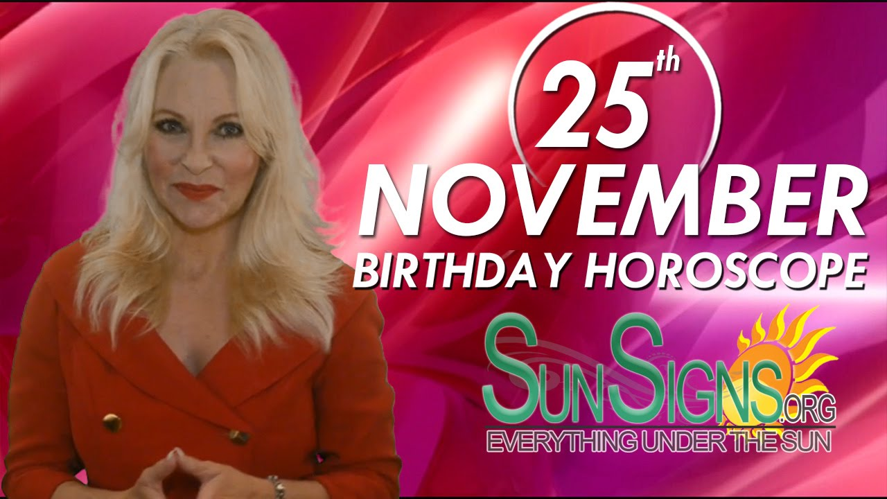 sagittarius november 25 birthday astrology