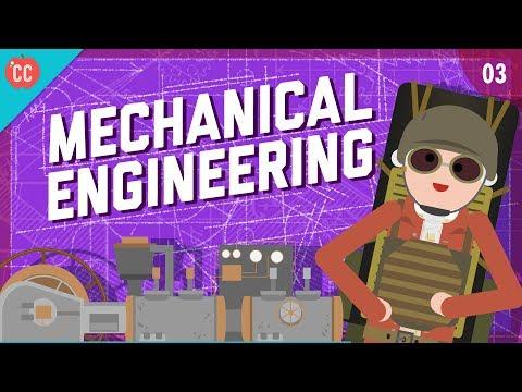 Mechanical Engineering: Crash Course Engineering #3