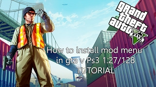 How to install Mod menu  for GTA V  {1,27 & 1,28} {PS3} {2017 Update}