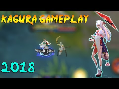 Kagura Gameplay | Best Mage 2018 | Mobile Legends