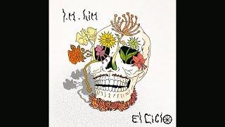 I.M.Him - El Ciclo (Full Beat Tape)
