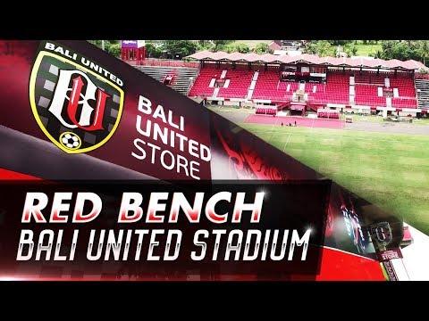 Red Bench Bali United Stadium