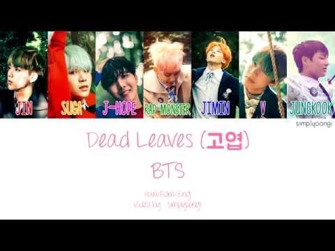 BTS [방탄소년단] - Dead Leaves [고엽] (Color Coded Lyrics | Han/Rom/Eng)