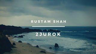 Rustam SHAH - 2 журок