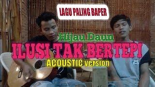 Gambar cover #cover #ilusitakbertepi #hijaudaun ILUSI TAK BERTEPI HIJAU DAUN (live gitar klasik)by Affan Prasetyo