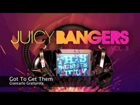 Giancarlo Grattarola - Got To Get Them [ Juicy Banger ] [ Original Mix ][2010] indir