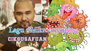Download LAGU #mikroorganisma cikgusafuan #123 khai bahar
