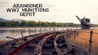 Abandoned WW2 Munitions Depot Bandeath