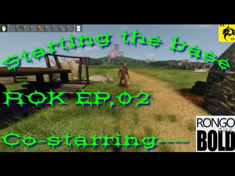 Reign of kings EP 02 C0-op with Rongothebold Starting the base