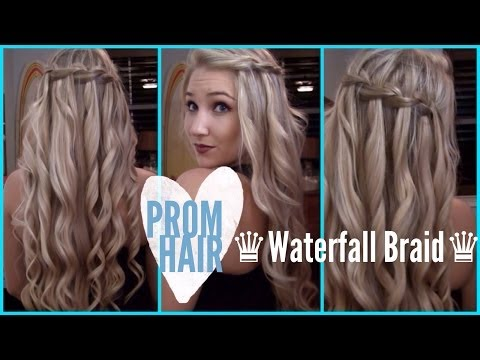 ♔ Prom Hair ♔ | How To: Waterfall Braid