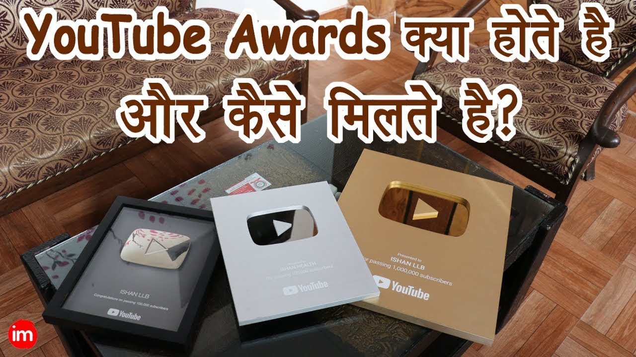 Download YouTube Awards Explained in Hindi | By Ishan
