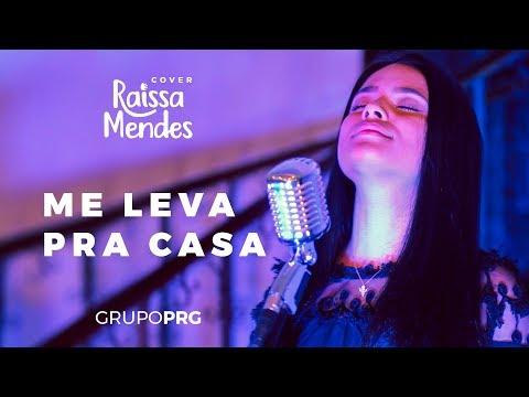 Me Leva pra Casa - Raissa Mendes (COVER Israel Subirá)