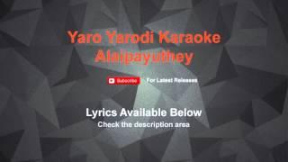 Yaro Yarodi Karaoke Alaipayuthey Karaoke
