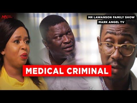 Medical Criminal | Mark Angel Tv |  Lawanson Show | Episode 5 (Season 2)