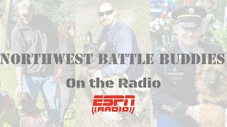 Northwest Battle Buddies discussed live on ESPN Radio
