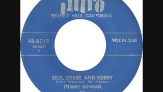 TOMMY DUNCAN // SICK, SOBER AND SORRY