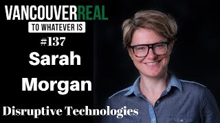 #137 Sarah Morgan and Morgan Maryk | Disruptive Technologies