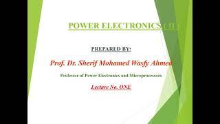 Lecture 1 (Power Electronics 2 -Dr/Shrief El Wasfy)