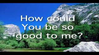 David Crowder Band - No One Like You (lyrics)