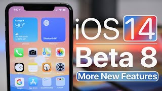iOS 14 Beta 8 – More New Features
