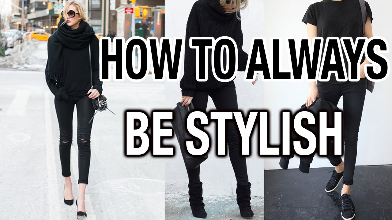 50af4f8b12b6 HOW TO ALWAYS BE STYLISH! - YouTube