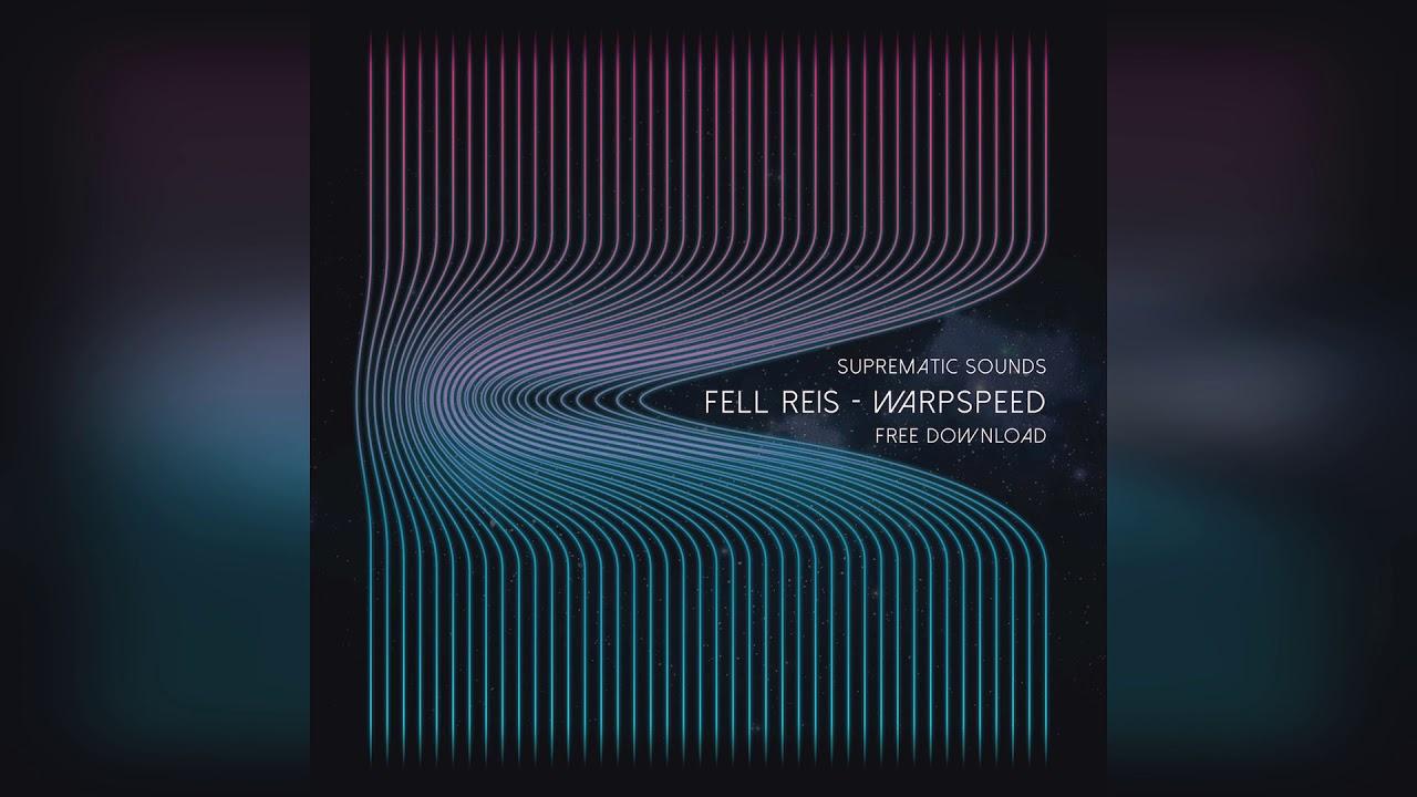 Download Fell Reis — Warp Speed (Original Mix)