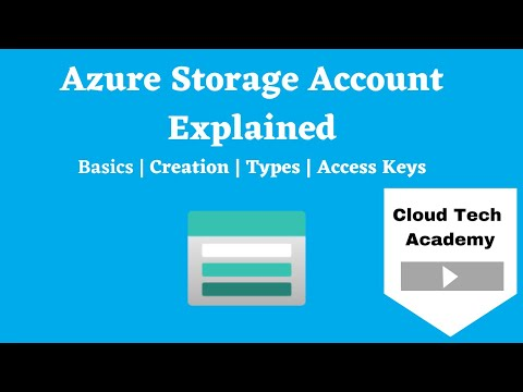 What is Azure storage account and how to create it