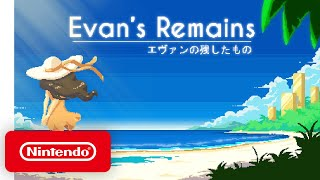 Evan's Remains - Launch Trailer - Nintendo Switch