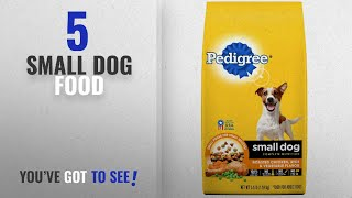 Top 5 Small Dog Food [2018 Best Sellers]: PEDIGREE Small Dog Adult Complete Nutrition Roasted