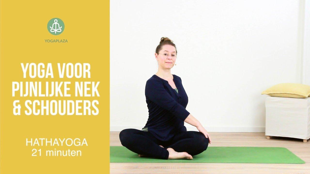 Yoga Voor Pijnlijke Nek En Schouders Youtube