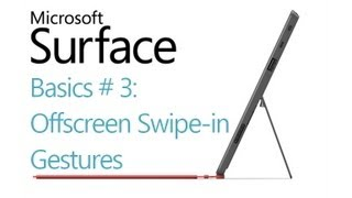 Surface RT Tips - Basics: #3 Offscreen Swipein Gestures Microsoft Windows 8