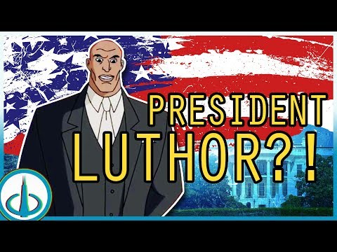 Lex Luthor for PRESIDENT?! ...But WHEN? | History of the DCAU