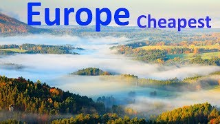 Top 10 Cheapest Countries to Live in Europe in 2019