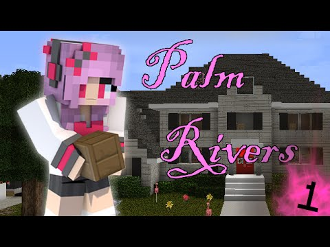"""Welcome to Palm Rivers Ep.1 S1 """"Moving in"""" Minecraft Roleplay"""