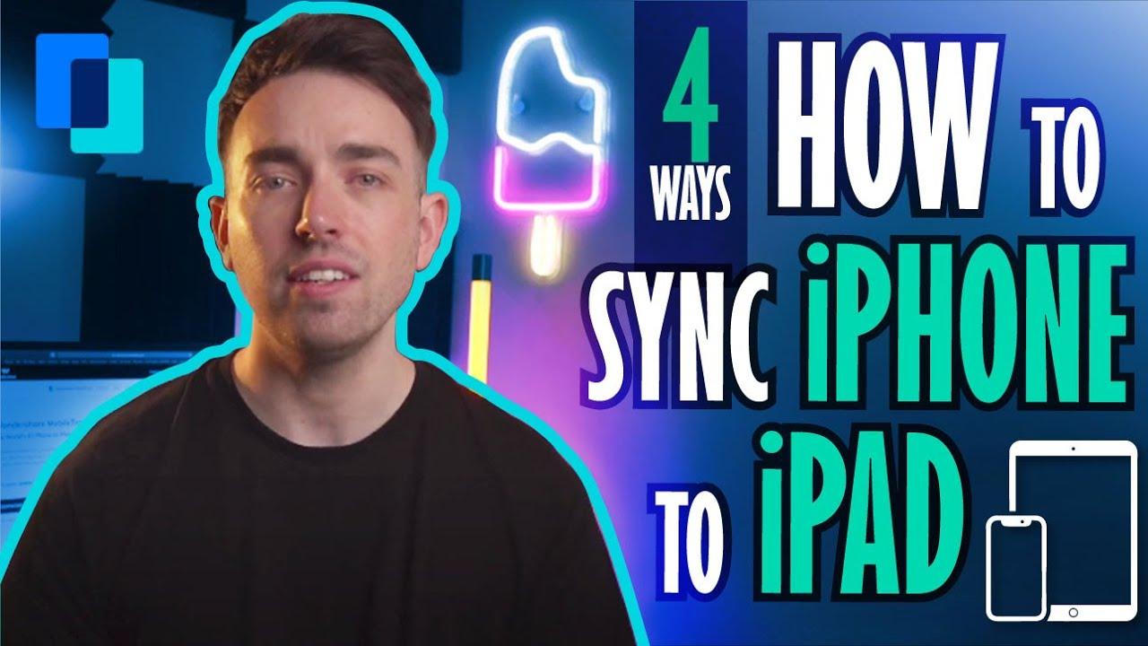 How to sync iPhone to iPad (Four ways)