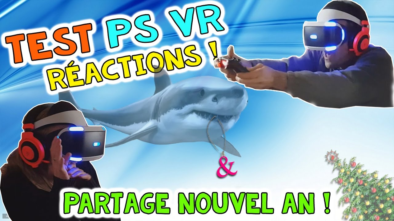 TEST Playstation VR – Réactions & partage Nouvel an !