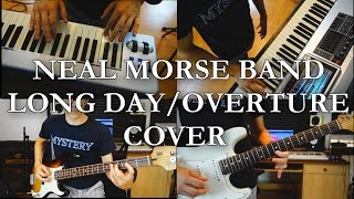 The Neal Morse Band - Long Day / Overture (Outro Cover by Monochrome Seasons)