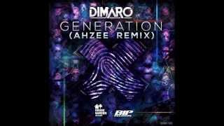 Dimaro - Generation (Ahzee Remix)