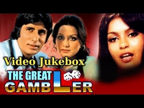 The Great Gambler - Song Collection - Amitabh - Zeenat - Neetu - Kishore - Asha - Rafi