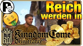 REICH WERDEN IN Kingdom Come Deliverance  | TUTORIAL Let's Play [DEUTSCH]